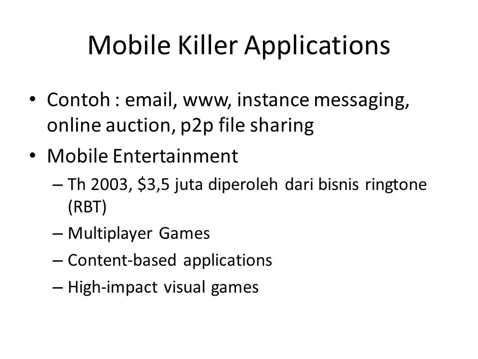 Mobile Killer Applications