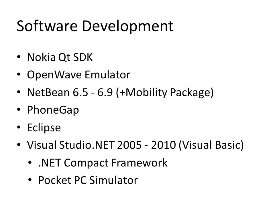 Software Development Nokia Qt SDK OpenWave Emulator