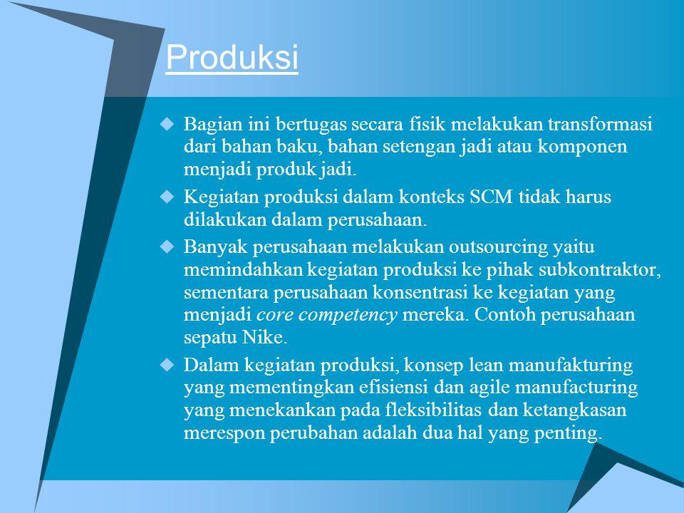 Produksi Bagian ini bertugas secara fisik melakukan transformasi dari bahan baku, bahan setengan jadi atau komponen menjadi produk jadi.