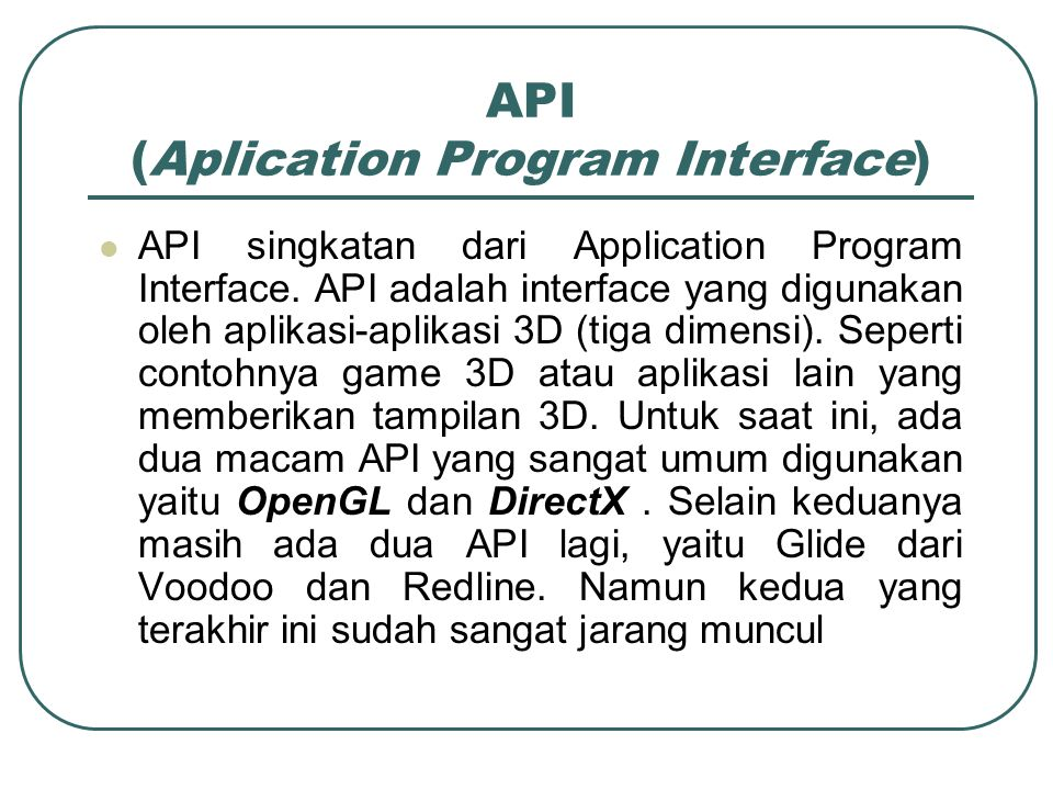 API (Aplication Program Interface)