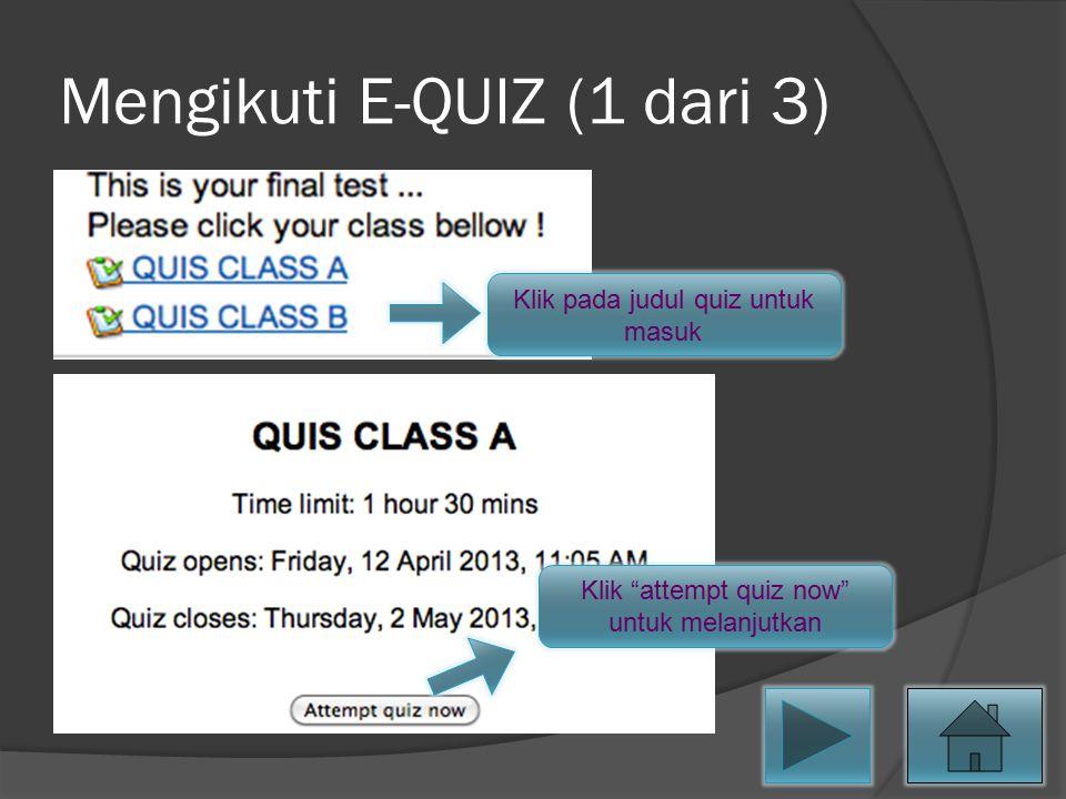 Mengikuti E-QUIZ (1 dari 3)