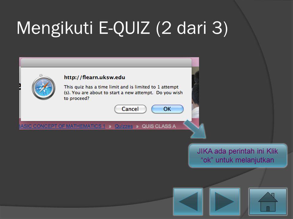 Mengikuti E-QUIZ (2 dari 3)