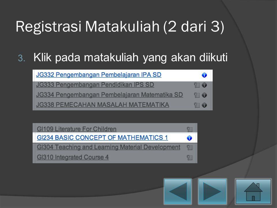 Registrasi Matakuliah (2 dari 3)