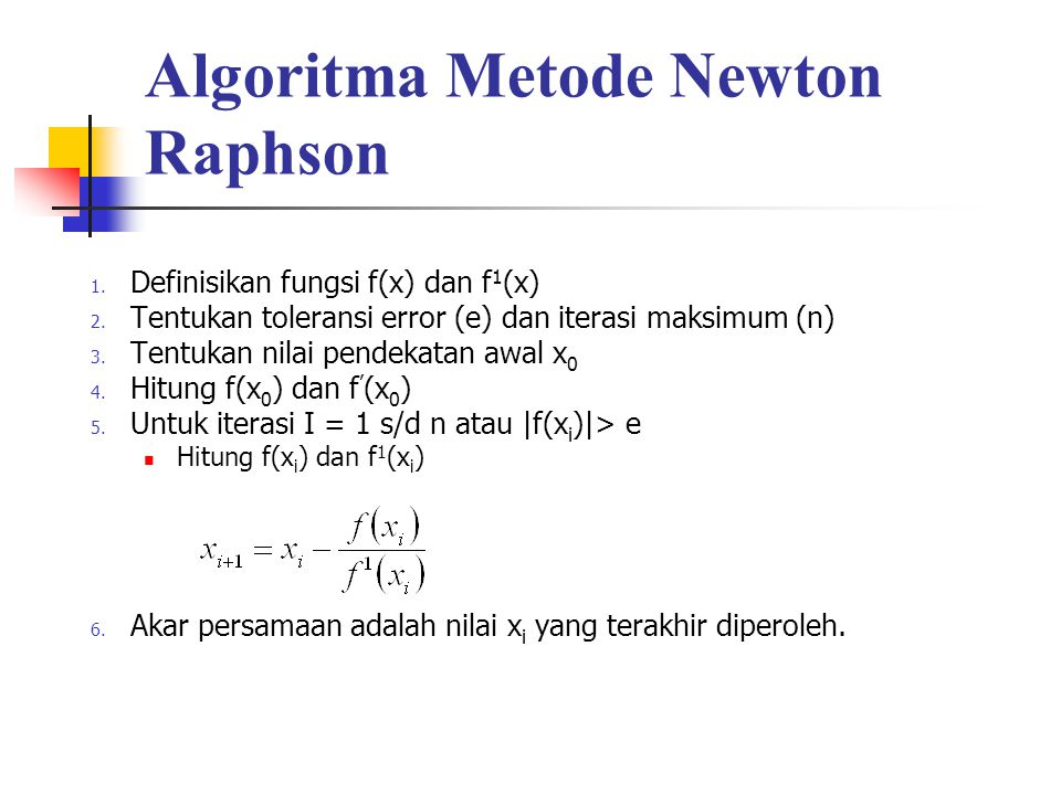 Algoritma Metode Newton Raphson