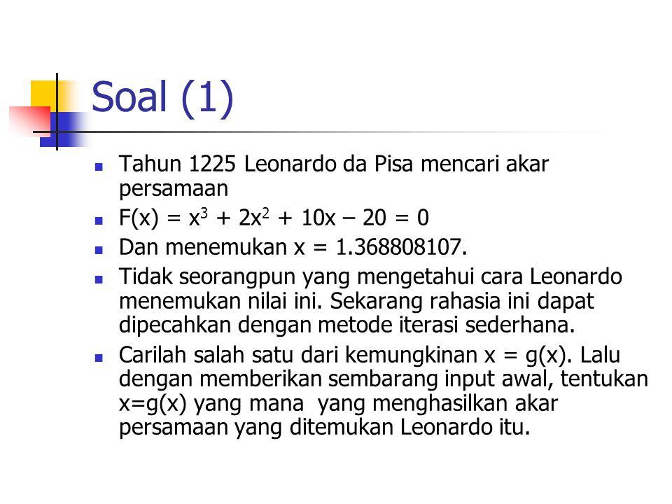 Soal (1) Tahun 1225 Leonardo da Pisa mencari akar persamaan