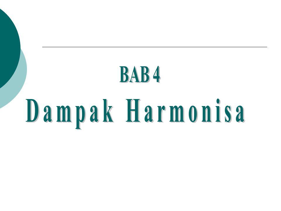 BAB 4 Dampak Harmonisa