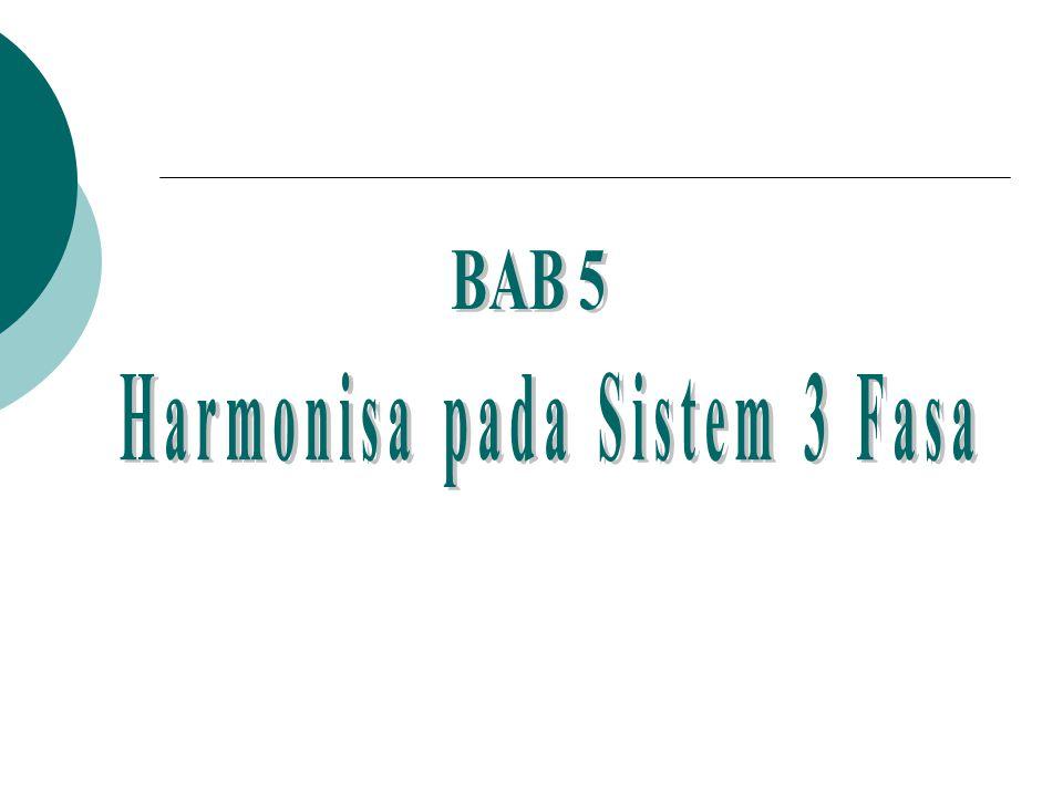 Harmonisa pada Sistem 3 Fasa