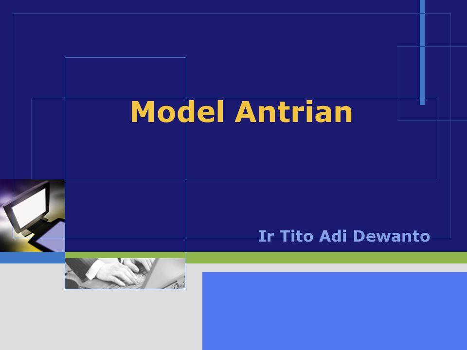 Model Antrian Ir Tito Adi Dewanto