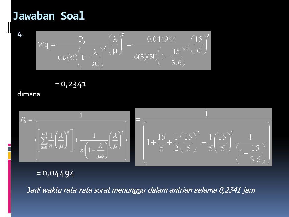 Jawaban Soal = 0,2341. dimana. = 0,04494.