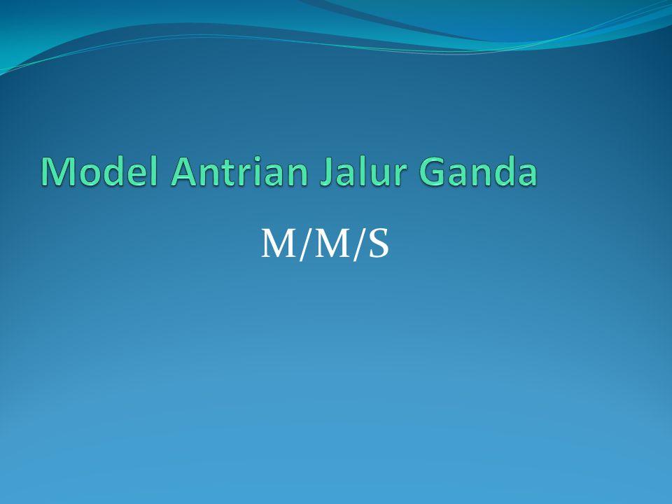 Model Antrian Jalur Ganda
