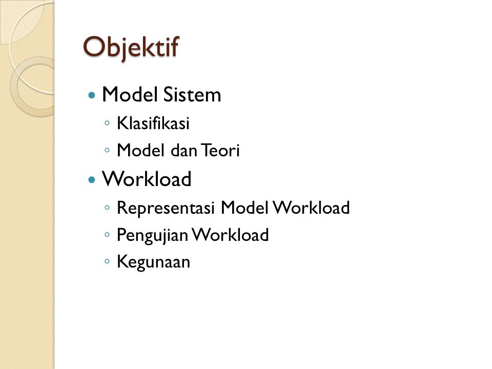 Objektif Model Sistem Workload Klasifikasi Model dan Teori
