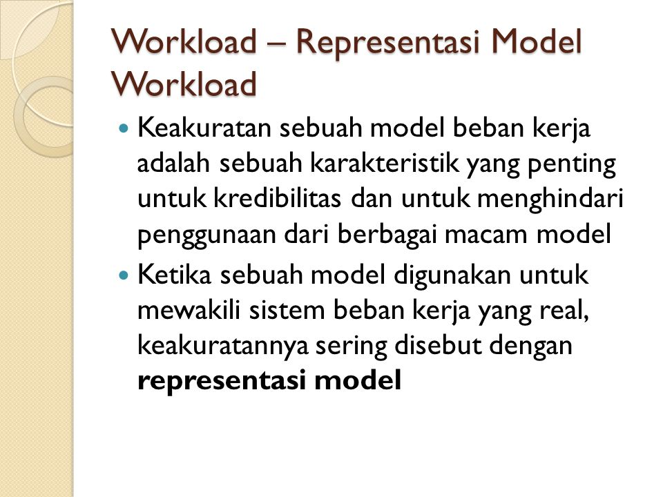 Workload – Representasi Model Workload