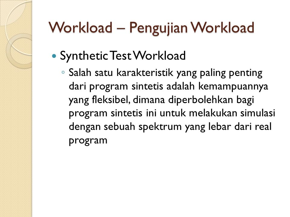 Workload – Pengujian Workload