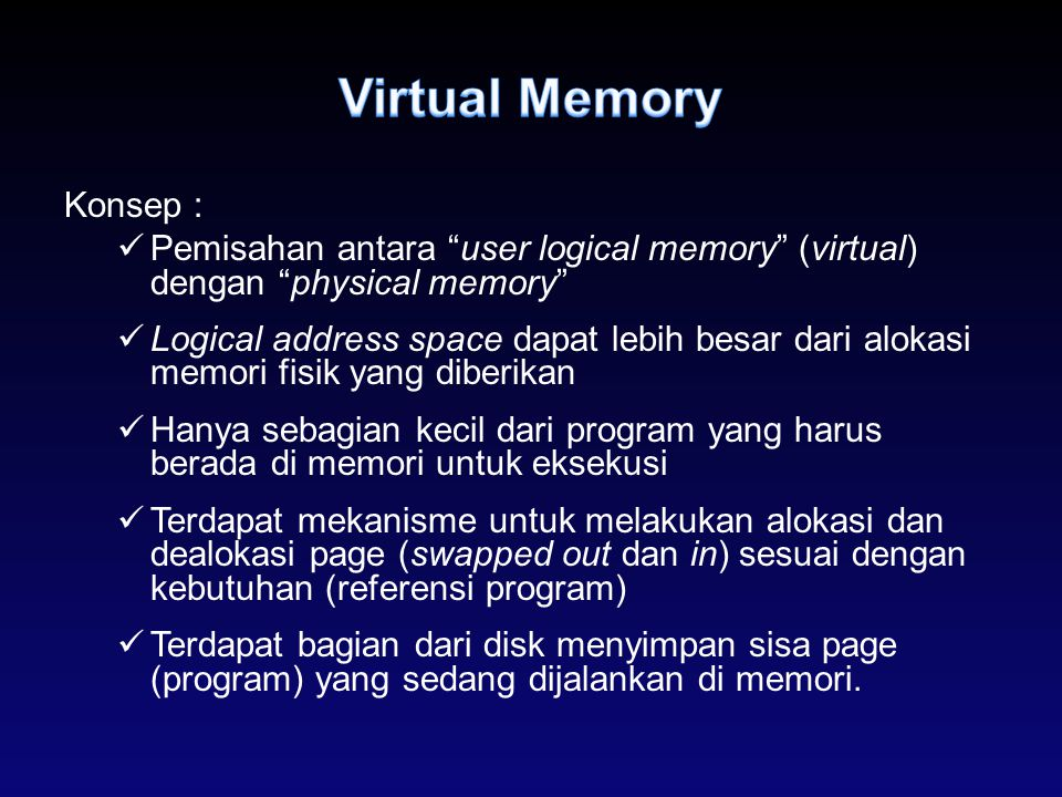 Virtual Memory Konsep :