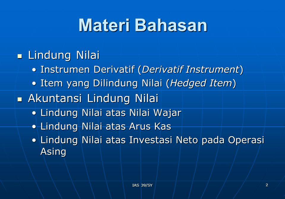 Materi Bahasan Lindung Nilai Akuntansi Lindung Nilai