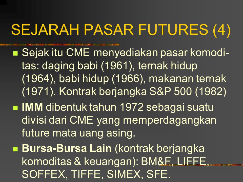 SEJARAH PASAR FUTURES (4)