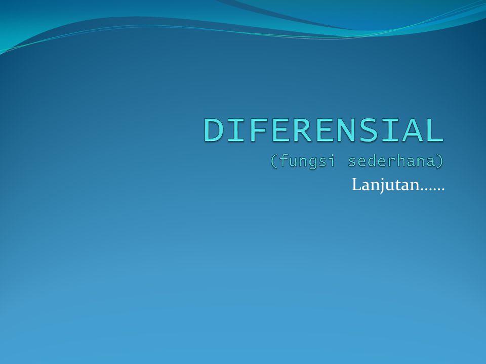 DIFERENSIAL (fungsi sederhana)
