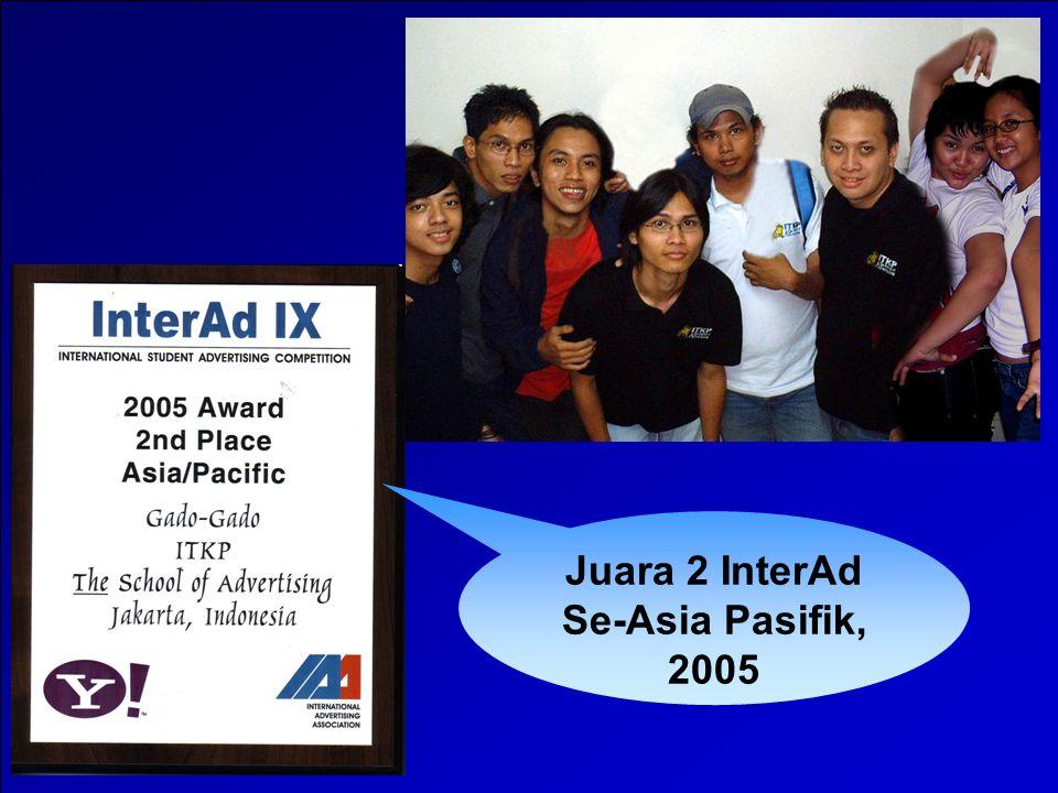Juara 2 InterAd Se-Asia Pasifik, 2005