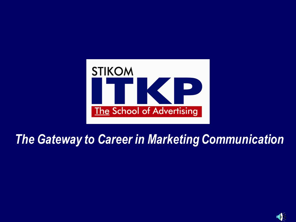 The Gateway to Career in Marketing Communication