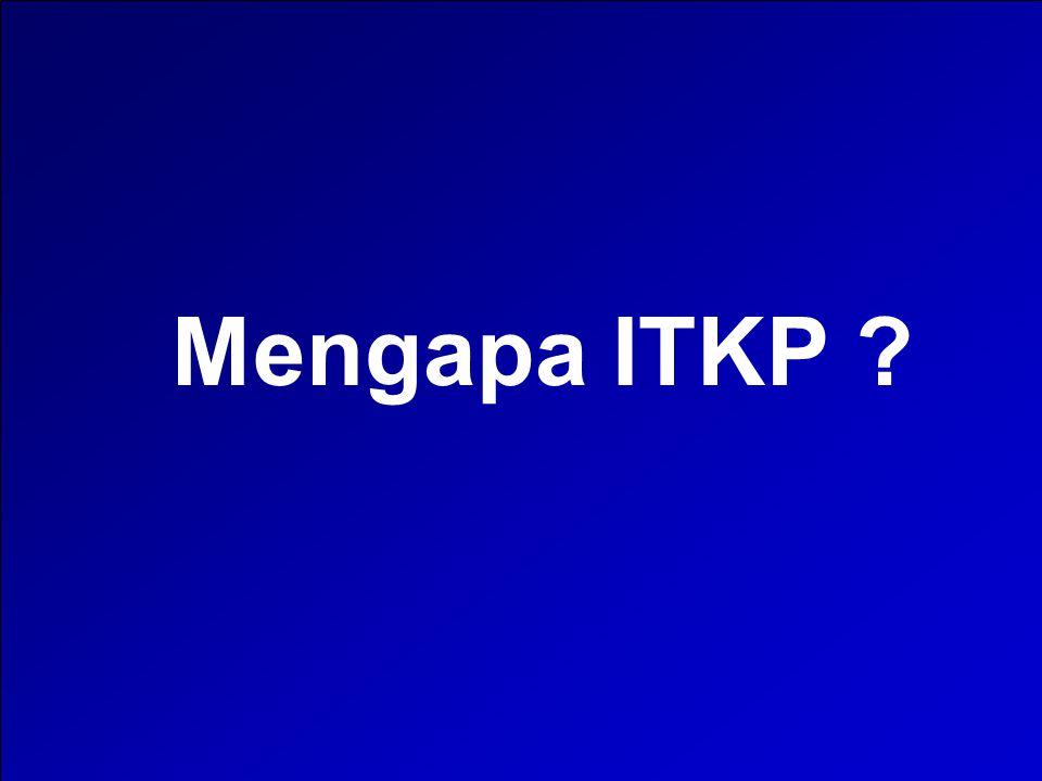 Mengapa ITKP