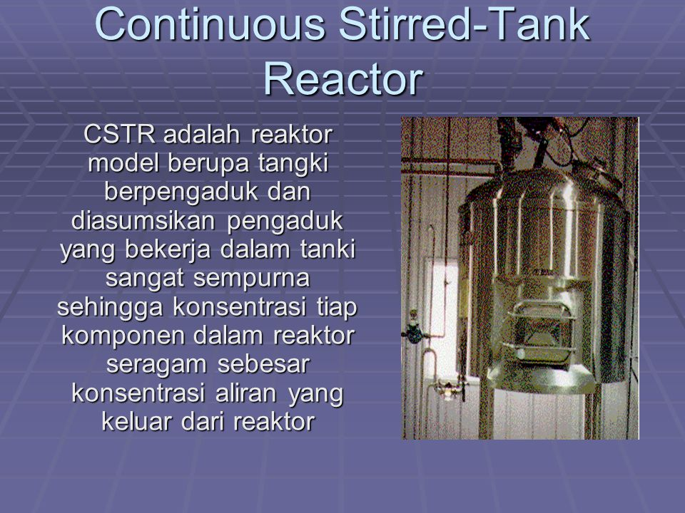 Continuous Stirred-Tank Reactor
