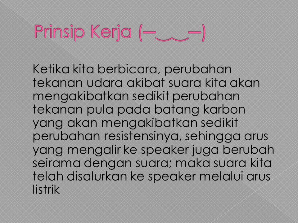 Prinsip Kerja (─‿‿─)
