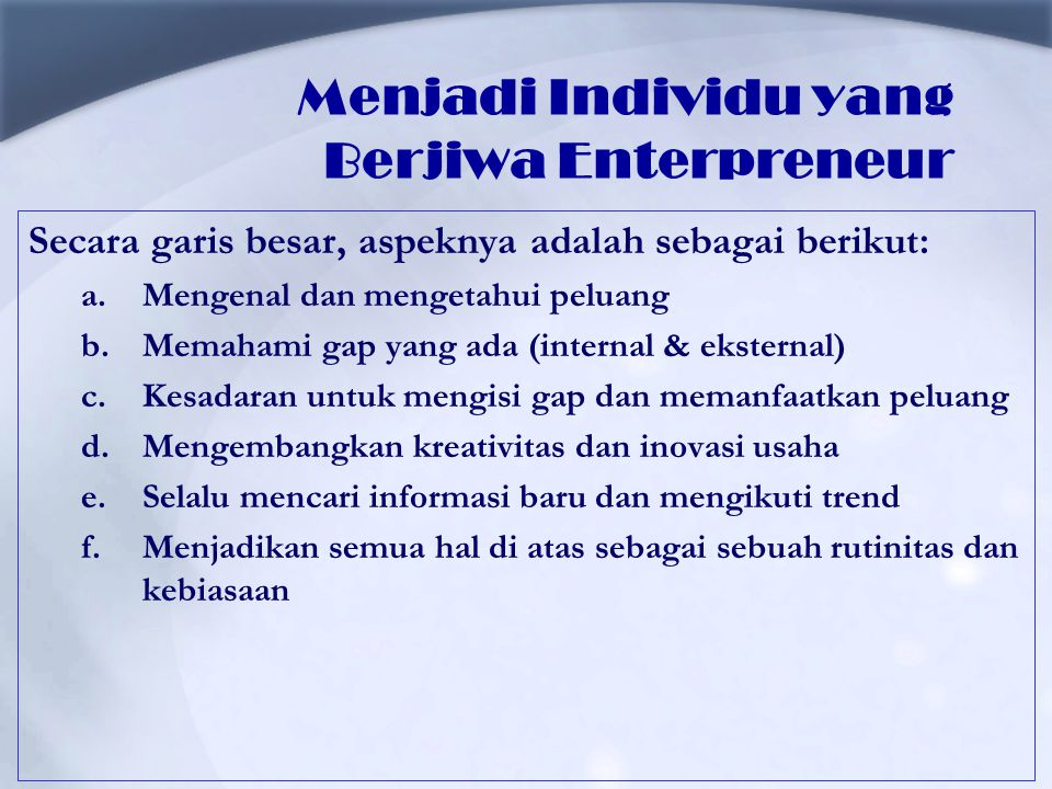 Menjadi Individu yang Berjiwa Enterpreneur