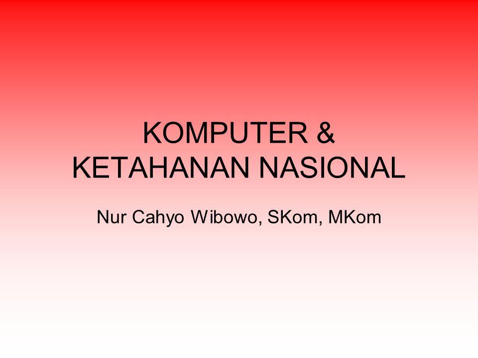 KOMPUTER & KETAHANAN NASIONAL