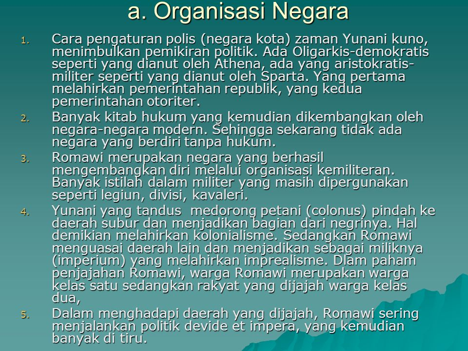 a. Organisasi Negara