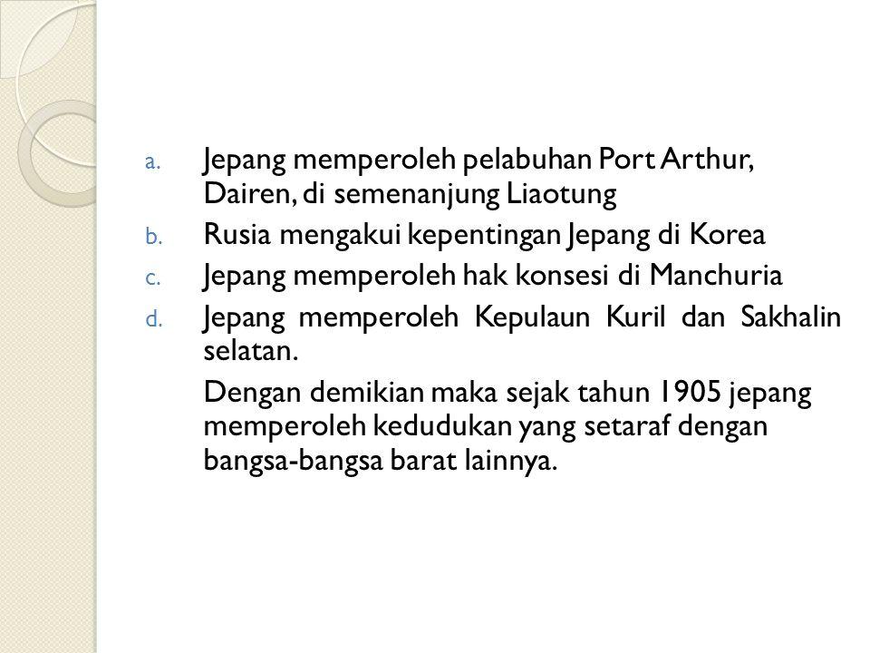 Jepang memperoleh pelabuhan Port Arthur, Dairen, di semenanjung Liaotung