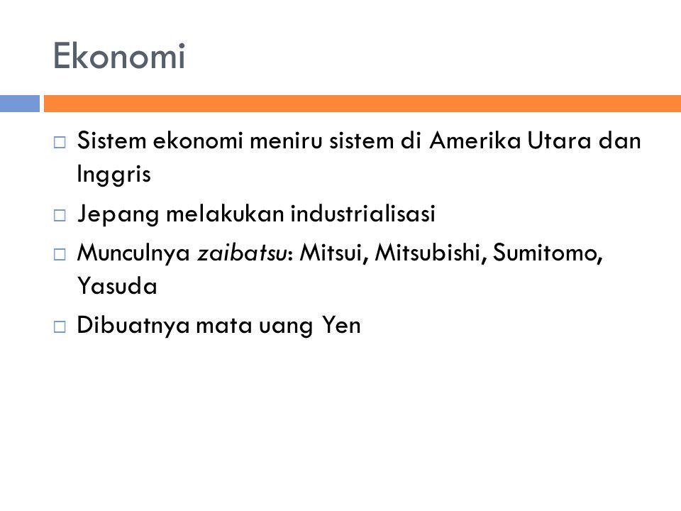 Ekonomi Sistem ekonomi meniru sistem di Amerika Utara dan Inggris