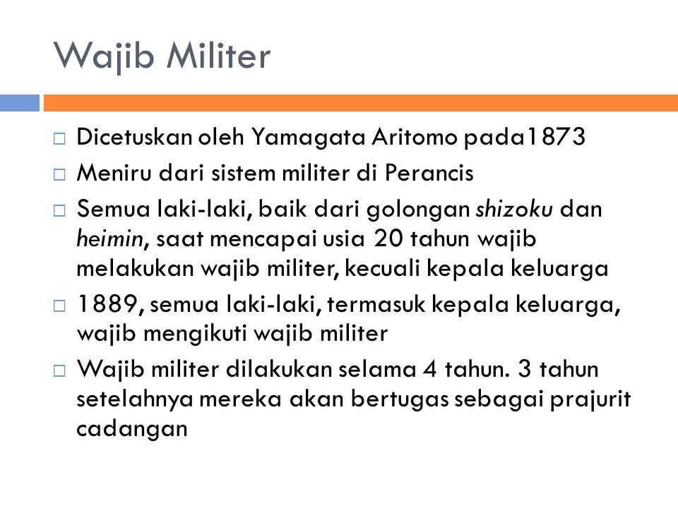 Wajib Militer Dicetuskan oleh Yamagata Aritomo pada1873