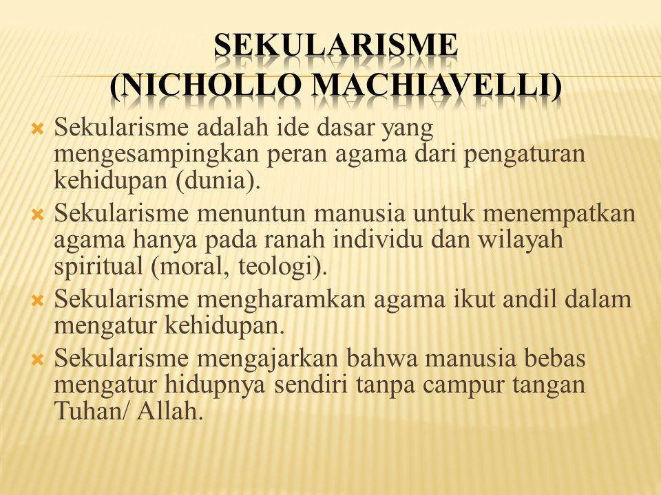 SEKULARISME (Nichollo Machiavelli)