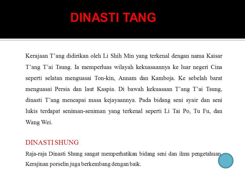 DINASTI TANG DINASTI SHUNG
