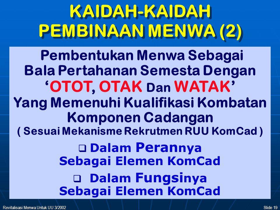 KAIDAH-KAIDAH PEMBINAAN MENWA (2)