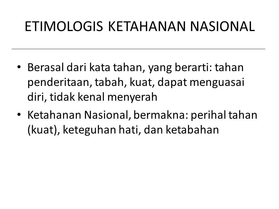 ETIMOLOGIS KETAHANAN NASIONAL