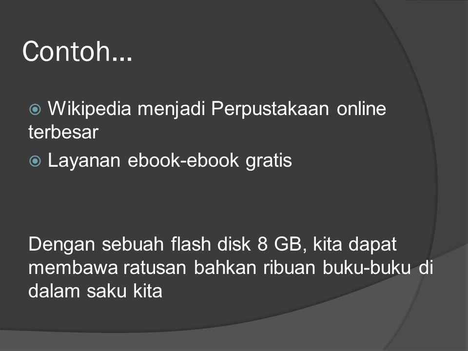 Contoh... Wikipedia menjadi Perpustakaan online terbesar