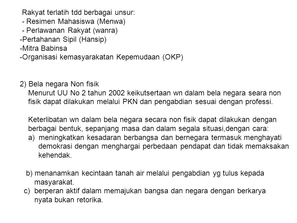 Rakyat terlatih tdd berbagai unsur:
