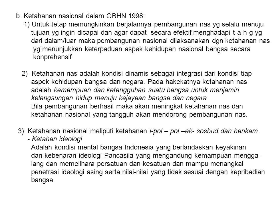 b. Ketahanan nasional dalam GBHN 1998: