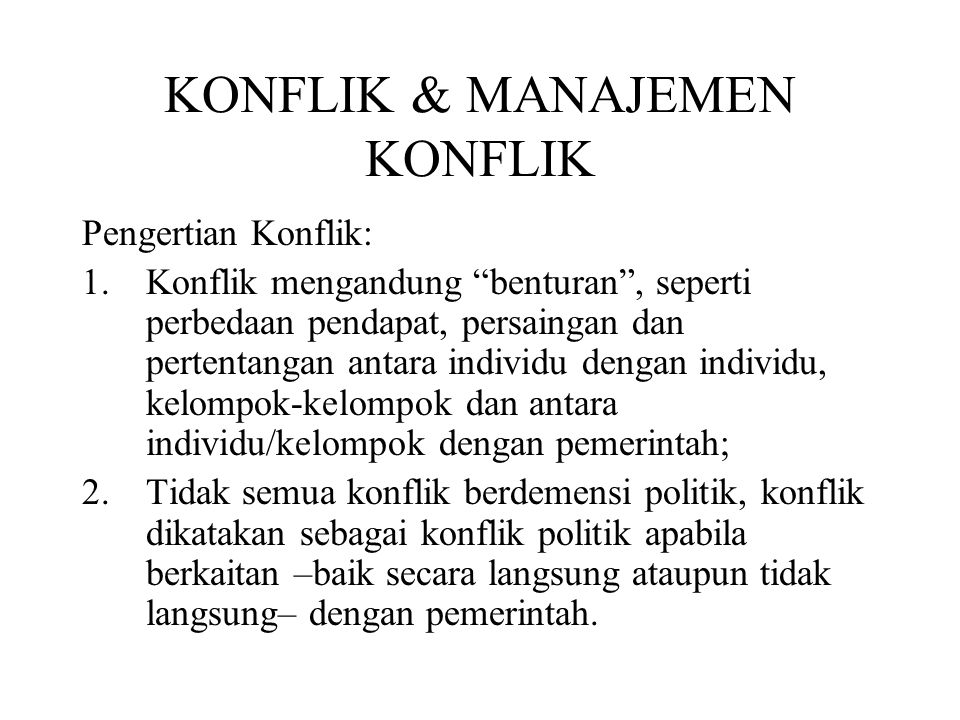 KONFLIK & MANAJEMEN KONFLIK