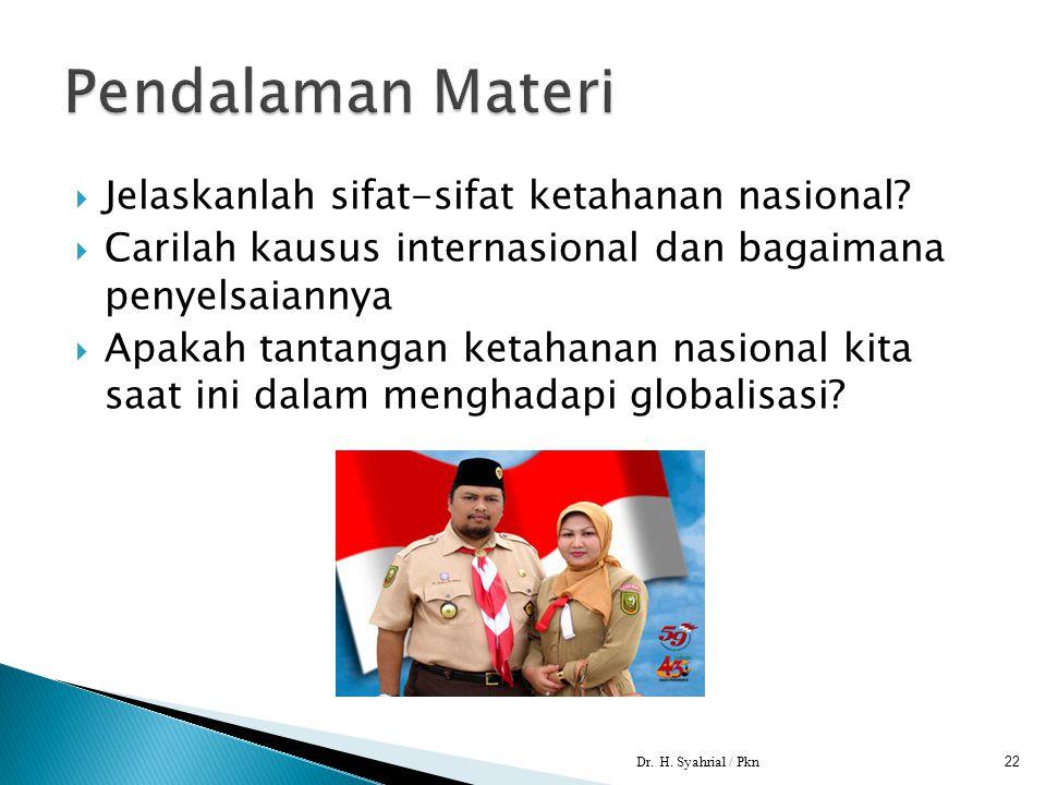 Pendalaman Materi Jelaskanlah sifat-sifat ketahanan nasional