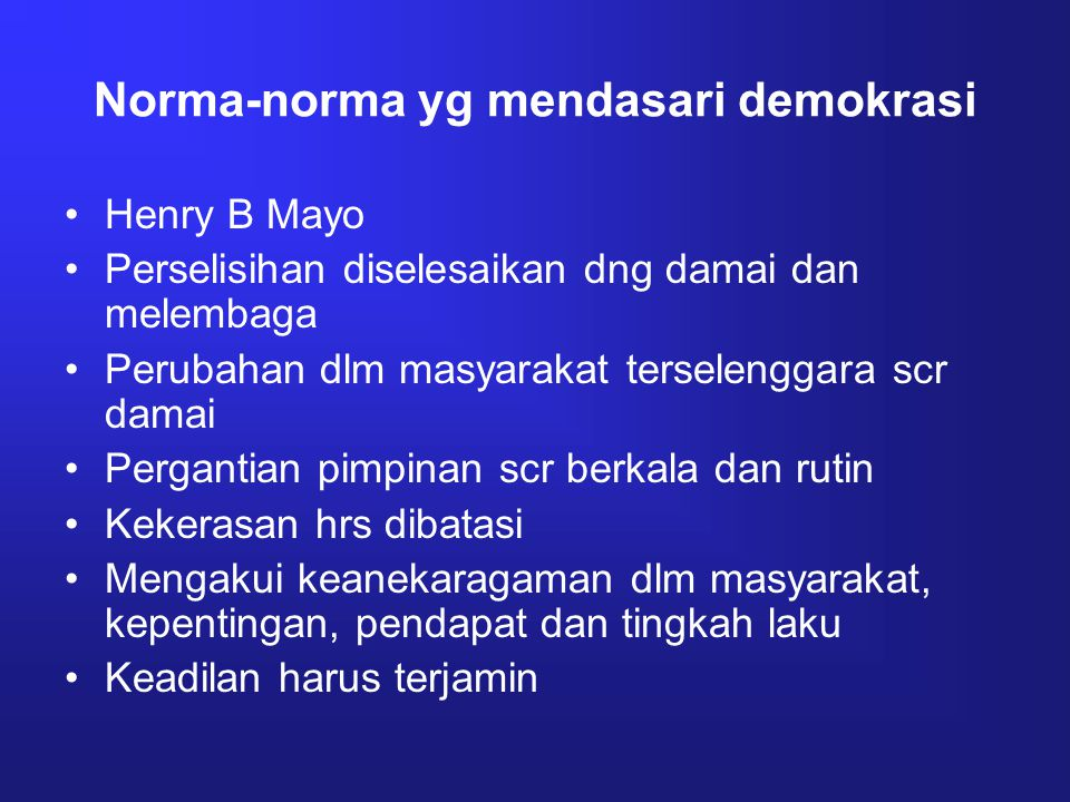 Norma-norma yg mendasari demokrasi