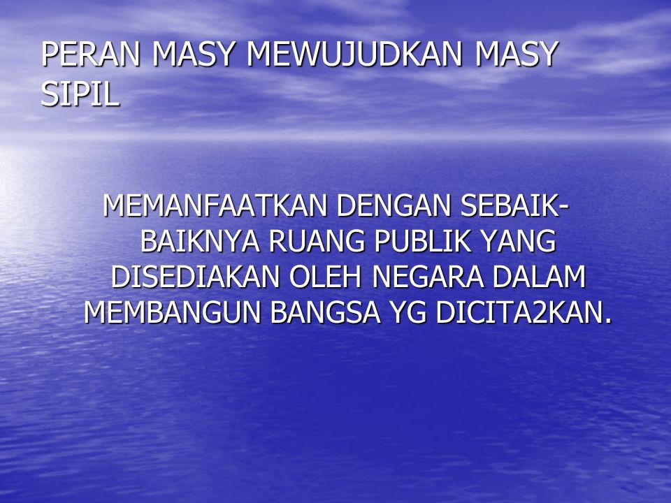 PERAN MASY MEWUJUDKAN MASY SIPIL