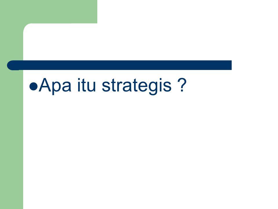Apa itu strategis
