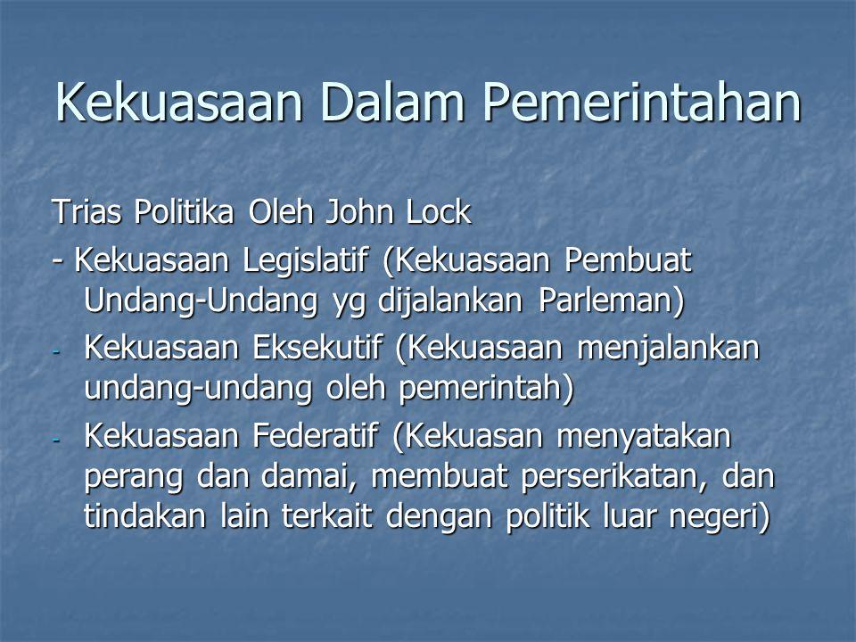Kekuasaan Dalam Pemerintahan