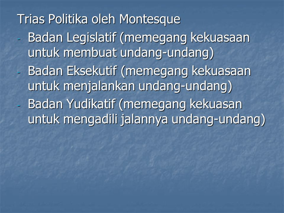 Trias Politika oleh Montesque