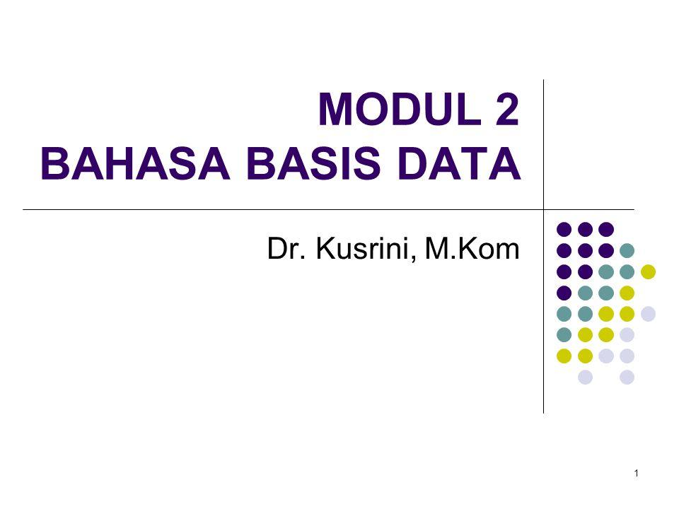 MODUL 2 BAHASA BASIS DATA