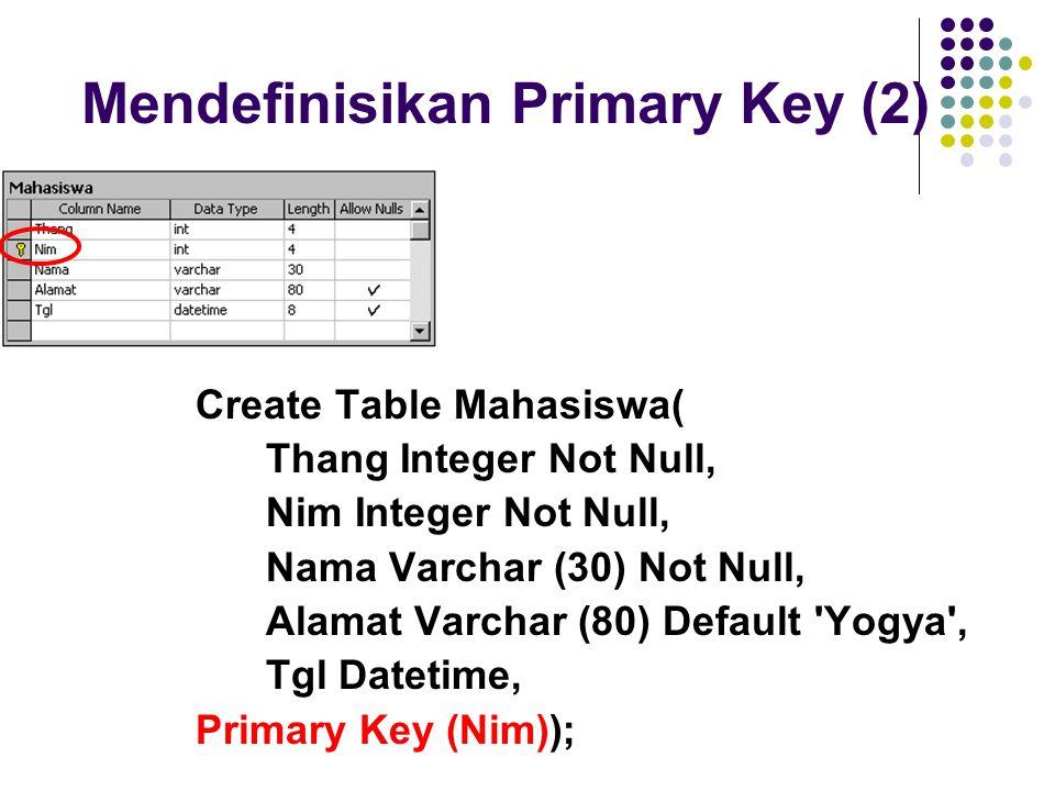 Mendefinisikan Primary Key (2)