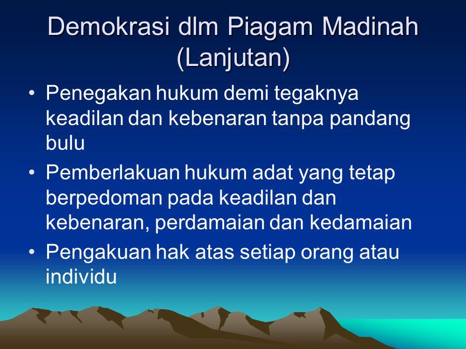 Demokrasi dlm Piagam Madinah (Lanjutan)