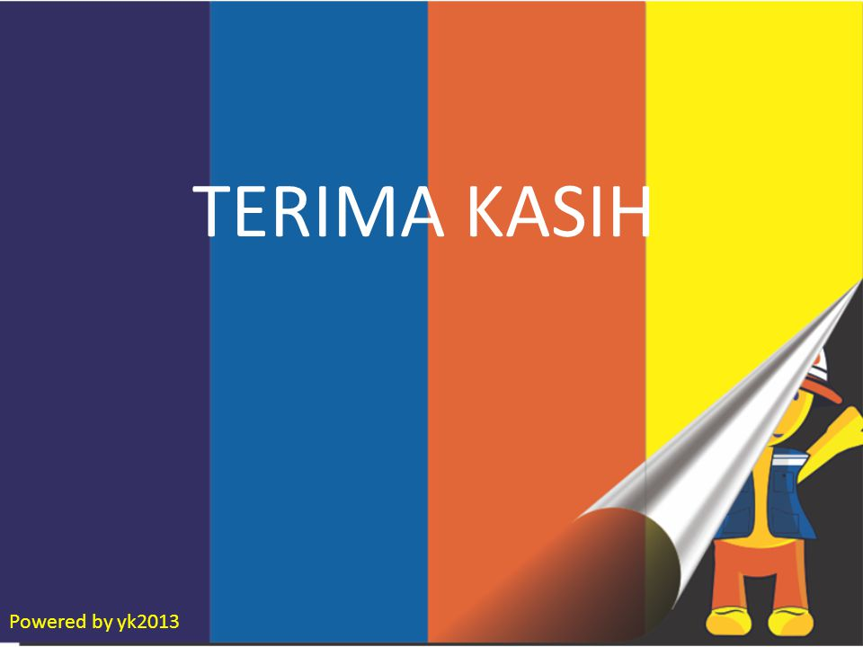TERIMA KASIH Powered by yk2013